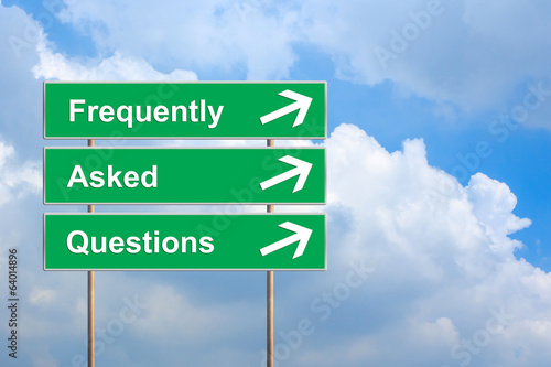 Frequently asked questions or FAQ on green road sign