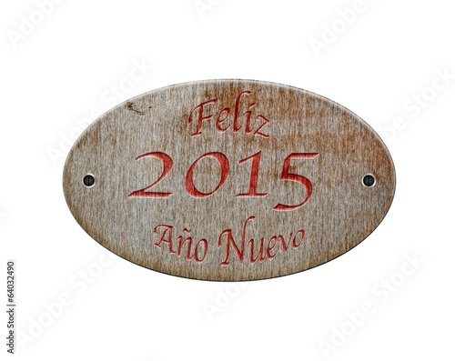 Wooden sign Happy 2015.