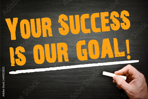 your success is your goal