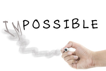 """word """"Impossible"""" into """"Possible"""""""
