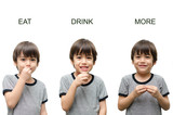 Fototapety Eat ,drink, more kid hand sign language on white background
