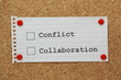 Conflict or Collaboration tick boxes on a cork notice board
