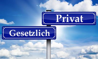 Schild Antik mit Gesetzlich und Privat