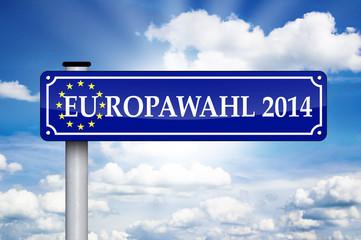 Schild Antik mit Europawahl 2014