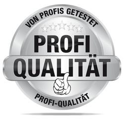 Profi Qualität - von Profis getestet