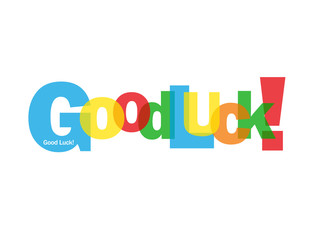 """GOOD LUCK!"" Card (message congratulations well done welcome)"