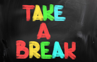 Take A Break Concept