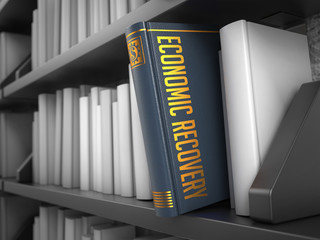 Economic Recovery - Title of Book. Finance Concept.