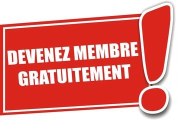 étiquette devenez membre gratuitement