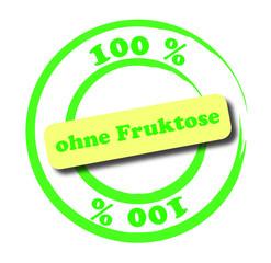 100 % ohne Fruktose