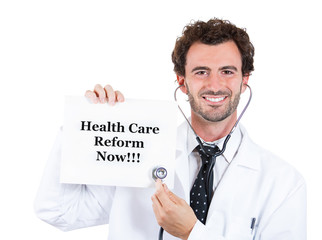 Healthcare reform now ! Happy health care professional