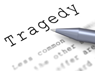 Tragedy Word Means Disaster Misfortune Or Blow