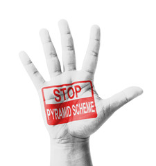 Open hand raised, Stop Pyramid Scheme sign painted