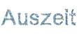 Auszeit - Wort for Urlaubskonzepte - isoliert in blau weiß