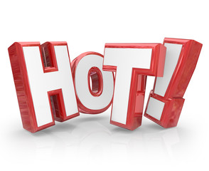 Hot 3D Word Red Letters Popular New Trending Sizzling Heat
