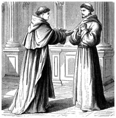 Monks : Dominican & Franciscan