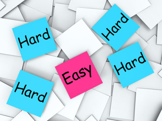 Easy Hard Post-It Notes Mean Effortless Or Challenging