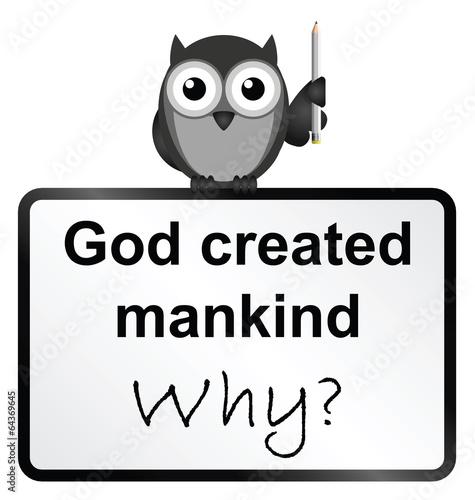 Monochrome God created mankind sign