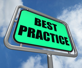 Best Practice Sign Indicates Better and Efficient Procedures