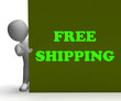 Free Shipping Sign Means Shipping Charges Included