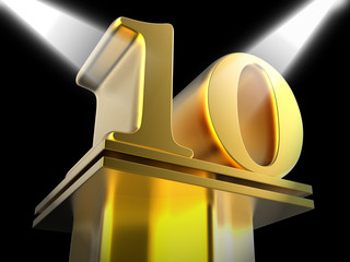 Golden Ten On Pedestal Means Cinema Awards Or Movie Excellence