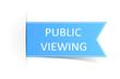 Schild blau Public Viewing