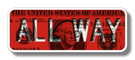 All Way Sign on Dollar Banknote - Red