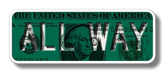 All Way Sign on Dollar Banknote - Green