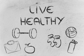 live a healthy and fit life