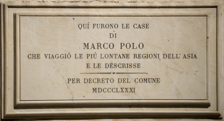 The memorial plaque on the house where he lived Marco Polo