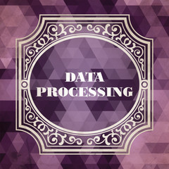Data Processing. Vintage design.