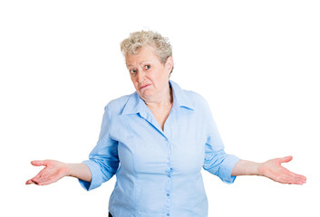 So what, I don't know clueless confused elderly woman