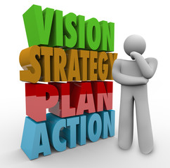 Vision Strategy Plan Action Thinker Beside 3D Words