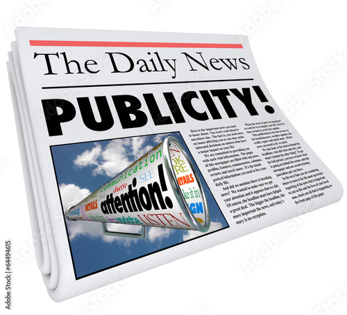 Publicity Newspaper Headline Attention Reporting Coverage
