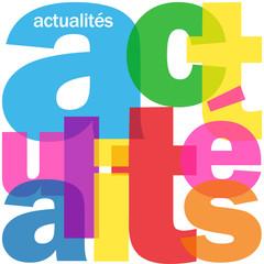 """Mosaïque de Lettres """"ACTUALITES"""" (blog news informations médias)"""