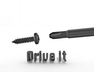 Drive it