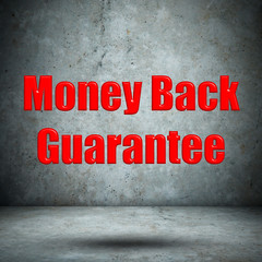 Money Back Guarantee concrete wall