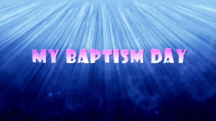 My baptism day, pink letters