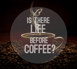 quote on coffee photo background