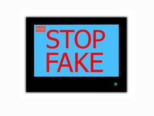 Slogan STOP FAKE  on television screen