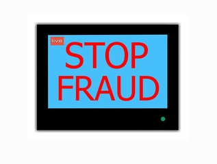 Slogan STOP FRAUD  on television screen
