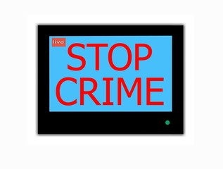 Slogan STOP CRIME on television screen