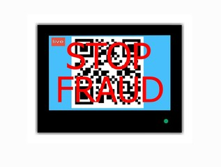 QR CODE and slogan STOP FRAUD on television screen