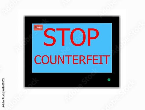 Slogan STOP COUNTERFEIT on television screen