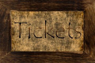 Schild - Tickets