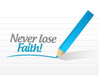 never lose faith message illustration design