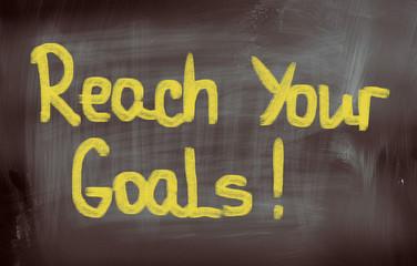 Reach Your Goals Concept