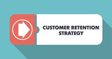 Customer Retention Strategy on Turquoise in Flat Design.