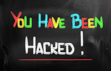 You Have Been Hacked Concept