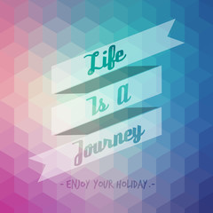 life is a journey and enjoy your holiday label with geometry bac